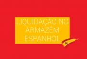 Liquidação de vários produtos no armazém Espanhol!